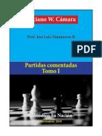 Partidas Comentadas Luciano W. Cámara - Tomo I