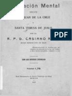 La Oracion Mental Segun San Juan de La Cruz y Santa Teresa de Jesus - Casiano