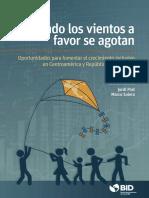 Cuando Los Vientos a Favor Se Agotan Oportunidades Para Fomentar El Crecimiento Inclusivo en Centroamerica y Republica Dominicana