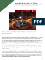 21/Noviembre/2017 La verdadera reconstrucción de la Ciudad de México