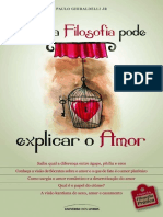 Como a Filosofia Pode Explicar o Amor - Paulo Ghiraldelli Junior