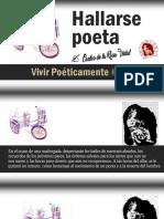 Vivir Poéticamente #001 - Hallarse Poeta