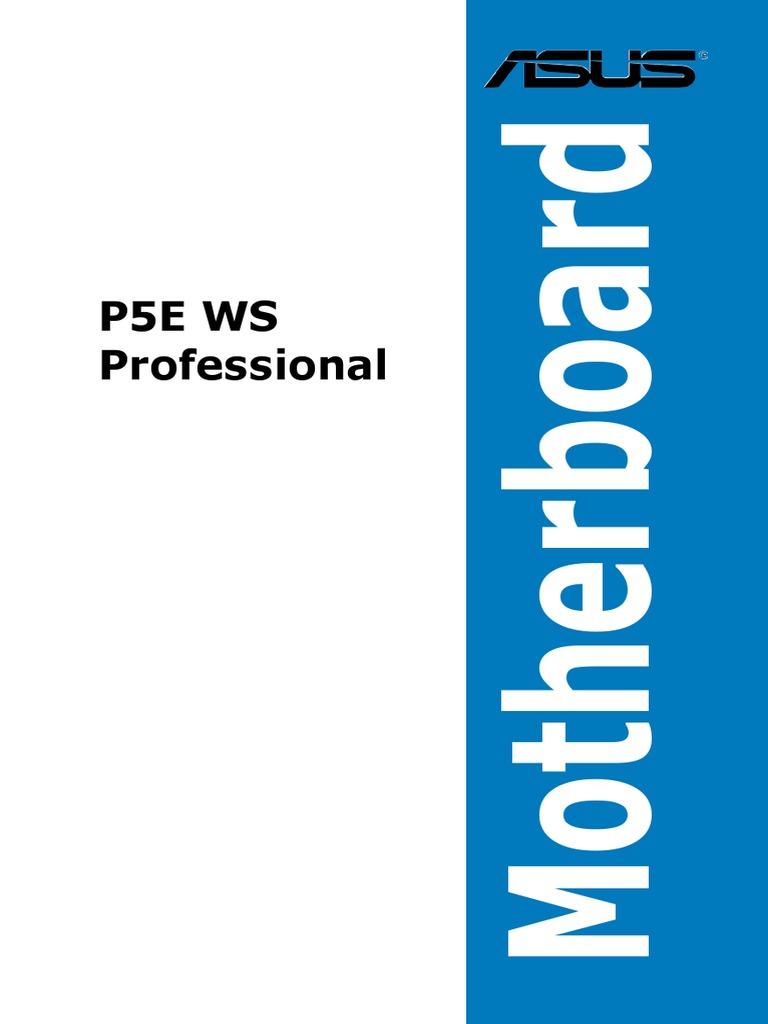 Manual Placa Base Asus P5E WS Professional | Bios | Electromagnetic