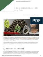 Aplicaciones de la impresión 3D (III) - Textil, Joyería y Arte.pdf