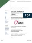 Solucionar Problemas de Dependencias en Ubuntu o Debian