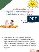 Aspecte Medico-sociale Privind Creşterea Şi