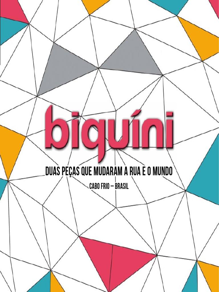 5590c7657c6c Livro Biquini - Duas Peças Que Mudaram a Rua e o Mundo (1 ...