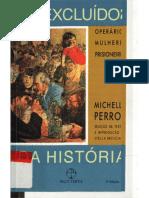 Os Excluídos Da História- Operários, Mulheres e Prisioneiros- Michelle Perrot