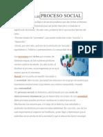 DEFINICIÓN DEPROCESO SOCIAL.docx