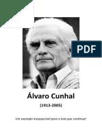 Álvaro Cunhal (1913-2005) - Um exemplo inesquecível para a luta que continua!