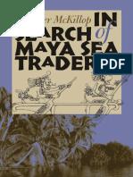 In Search of Maya Sea Traders - McKillop, Heather Irene