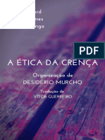 A Ética Da Crença - W. K. Clifford, William James e Alvin Plantinga