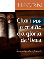 Charutos, o Cristão e a Glória de Deus - Joe Thorn