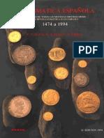 Numismática Espanola - F.cálico, X. Cálico y J. Trigo (1474-1994)