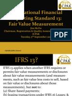 IFRS 13 Fair Value Measurement FCPA Dr. James McFie 2017