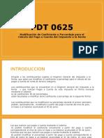 PDT 0625
