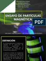 Ensayo de Partículas Magnéticas - PROCESOS DE FABRICACION URU.pptx