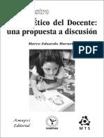 Ser Maestro Código Ético Del Docente_una Propuesta a Discusión