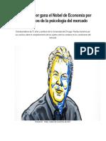 Richard Thaler Gana El Nobel de Economía Por Sus Estudios de La Psicología Del Mercado