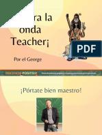 Agarra La Onda Teacher Docencia Positiva Inclusion No Violencia