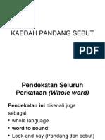 KAEDAH PANDANG SEBUT
