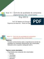 Eng02012_Aula 14_Ensaios_nãovulcanizados_2007
