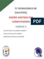 Unidad 3 Diseño Asistido Por Computadora