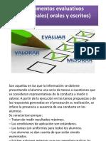 Instrumentos Evaluativos Tradicionales( Orales y Escritos)