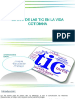 Presentacion Power Point - Las Tic en La Vida Cotidiana