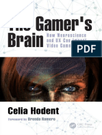The Gamers Brain - How Neuroscience and UX Can Impact Video Game Design