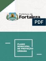 Plano Municipal de Proteção Urbana de Fortaleza