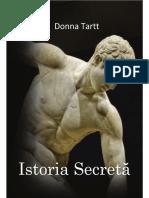 Donna Tartt - Istoria Secreta