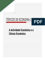 A Actividade Económica e a Ciência Económica