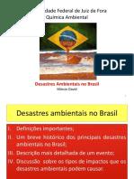 Desastres Ambientais No Brasil 1S2016