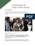 PJ Dicta Impedimento de Salida Del País Contra Susana Villarán