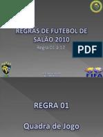 APRESENTAÇÃO - REGRA DE FUTSAL 2010