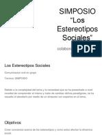 """SIMPOSIO """"Los Estereotipos Sociales"""""""