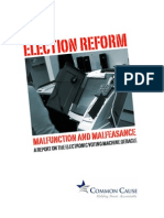 10-08-28 Common Cause Voting Machines Report Malfunction and Malfeasance