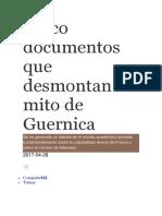 Cinco Documentos Que Desmontan El Mito de Guernica