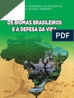 Livro Nascimento e Ribeiro 2017 Biomas Brasileiros e Defesa Da Vida COLORIDO