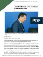 Perillo Retira Candidatura e Abre Caminho Para Alckmin Assumir PSDB - 27-11-2017 - Poder - Folha de S
