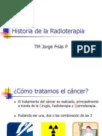 CLASE Historia de La Radioterapia