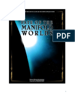 Fate of the Manifold Worlds