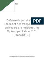Défense Du Parallèle Des Italiens [...]Raguenet François Bpt6k1080194