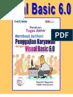 Visual Basic 6.0 - Panduan Tugas Akhir Membuat Sistem Informasi Karyawan Dan Penggajian