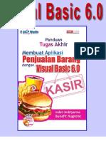 Visual Basic 6.0 - Panduan Tugas Akhir Membuat Sistem Informasi Penjualan Barang