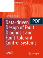 Data-driven Design of Fault Diagnosis and Fault-Tolerant Control Systems- Steven X. Ding (Auth.) Springer-Verlag London (2014)