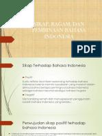 Sikap, Ragam, Dan Pembinaan Bahasa Indonesia