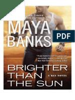 11. Brighter Than the Sun - Maya Banks