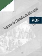 LIVRO Topicos Da Filosofia Da Educacao